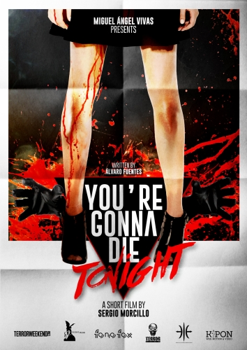 YOU´RE GONNA DIE TONIGHT